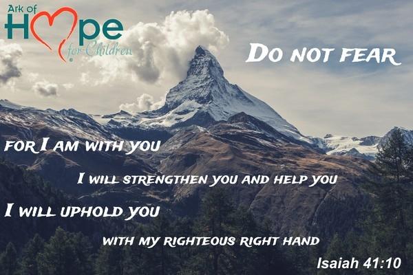 do-not-fear-isaiah-41-10-600669A70B1-6409-FA2A-ABD6-5673147EF5F0.jpg