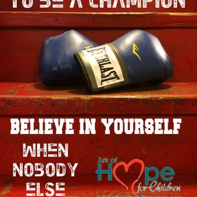 To be a champion believe in yourself when nobody else will ~Sugar Ray Robinson